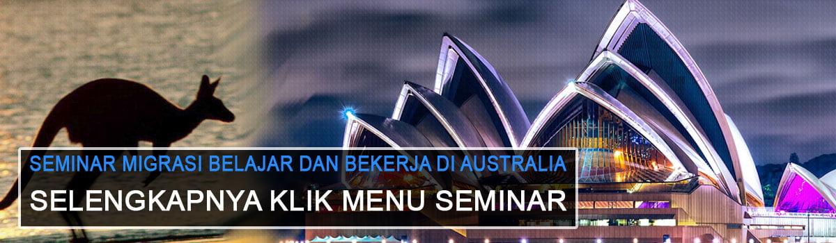 Seminar Migrasi – Belajar dan Bekerja di Australia 2015