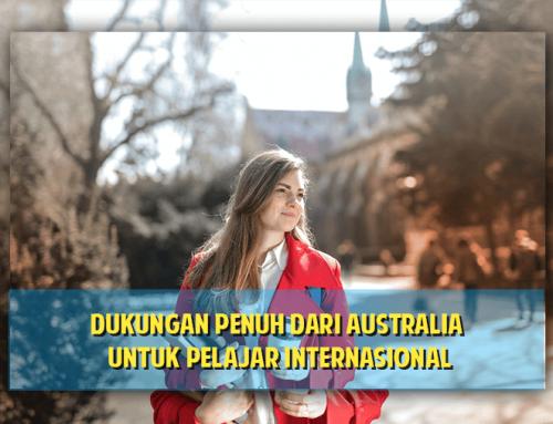 Dukungan penuh dari Australia untuk Pelajar Internasional