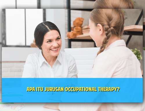 Apa Itu Jurusan Occupational Therapy?