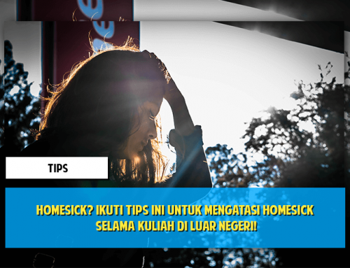 Homesick? Ikuti Tips Ini untuk Mengatasi Homesick Selama Kuliah di Luar Negeri!