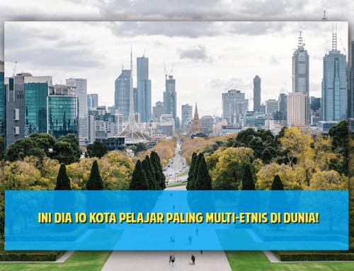 Ini Dia 10 Kota Pelajar Paling Multi-Etnis Di Dunia!