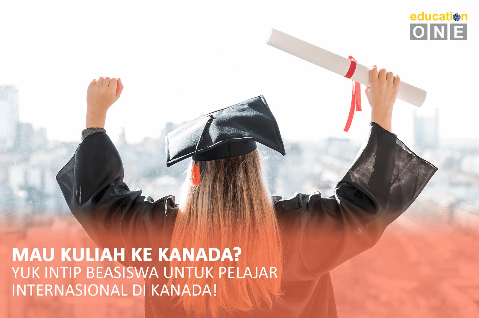 Beasiswa untuk pelajar international di kanada